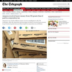 Amazon received more money from UK grants than it paid in corporation tax