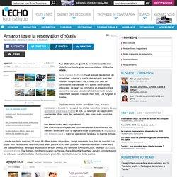 Amazon teste la réservation d'hôtels - L'Echo Touristique
