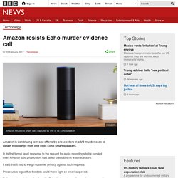 Amazon resists Echo murder evidence call