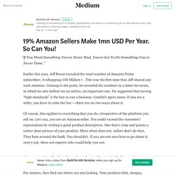 19% Amazon Sellers Make 1mn USD Per Year. So Can You!