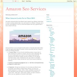Amazon Seo Services: What Amazon Looks For in Their SEO