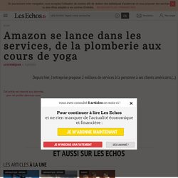 Amazon se lance dans les services, de la plomberie aux cours de yoga, Entreprise & Marchés