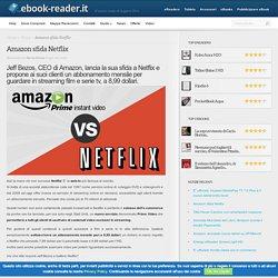 Amazon sfida Netflix