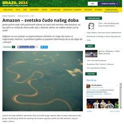 Amazon – svetsko čudo našeg doba - Brazil 2014 - B92 Sport