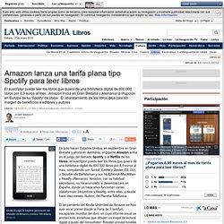 Amazon lanza una tarifa plana tipo Spotify para leer libros