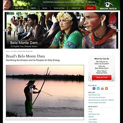 Stop the Belo Monte Monster Dam