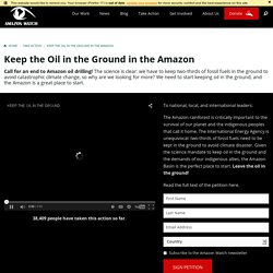 Keep the Oil in the Ground in the Amazon