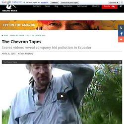 The Chevron Tapes
