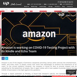 Amazon is working on COVID-19 Testing Project with its Kindle and Echo Team