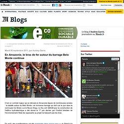 En Amazonie, le bras de fer autour du Belo Monte continue