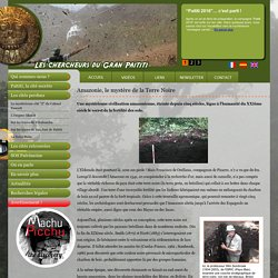 Amazonie, le mystère de la Terre Noire : la Terra Preta