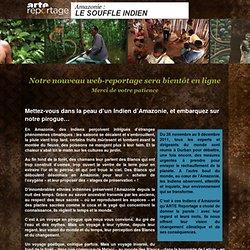 Amazonie : le souffle indien