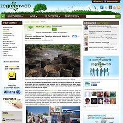Chevron condamné en Equateur pour avoir détruit la forêt amazonienne