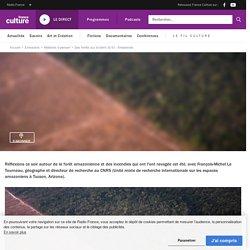 Amazonies - Ép. 5/5 - Des forêts qui brûlent