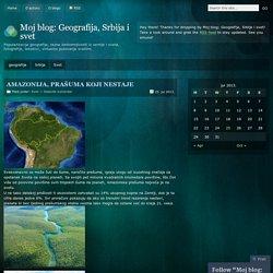 Moj blog: Geografija, Srbija i svet