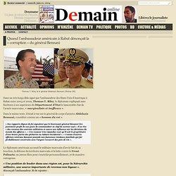 Quand l'ambassadeur américain à Rabat dénonçait la «corruption» du général Bennani