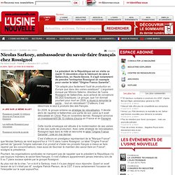 Nicolas Sarkozy, ambassadeur du savoir-faire français chez Rossignol - Loisirs
