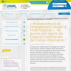 « Ambassadeurs de l'engagement citoyen à l'international » : 40 jeunes ont rejoint les Espaces Volontariats de France Volontaires !