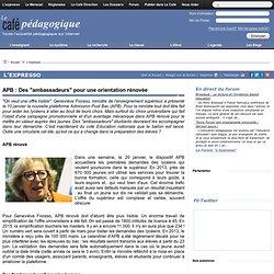 """APB : Des """"ambassadeurs"""" pour une orientation rénovée"""