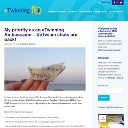 My priority as an eTwinning Ambassador – #eTwiam chats are back!