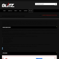 Brand Ambassador Application and Program at Blitz Barz