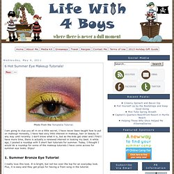 6 Hot Summer Eye Makeup Tutorials! | Life With 4 Boys