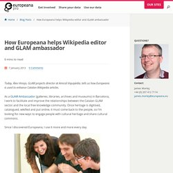 How Europeana helps Wikipedia editor and GLAM ambassador