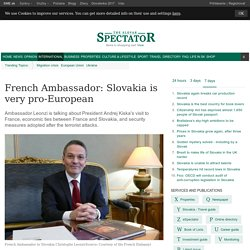 French Ambassador: Slovakia is very 