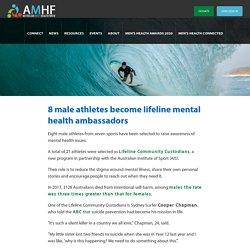 8 Male Athletes Become Lifeline Mental Health Ambassadors - Australian Men's Health Forum