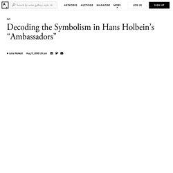 "Hans Holbein's ""Ambassadors"" Is a Masterpiece of Hidden Symbolism"