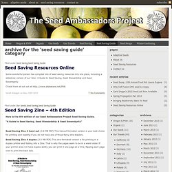 Seed Saving Guide: The Seed Ambassadors Project