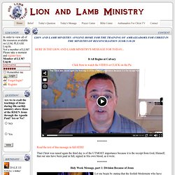 Lion and Lamb Ministry - Online Home of Ambassadors for Christ in the Ministry of Reconciliation