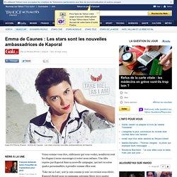 Emma de Caunes : Les stars sont les nouvelles ambassadrices de Kaporal