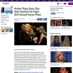 Amber Rose Says She Was Roofied the Night She Dissed Kanye West