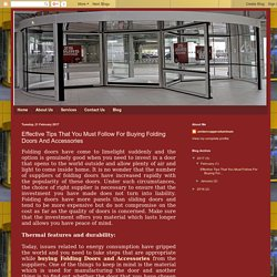 ambercopperaluminum: Effective Tips That You Must Follow For Buying Folding Doors And Accessories