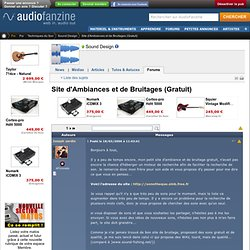 Site d'Ambiances et de Bruitages (Gratuit) - forum Sound Design