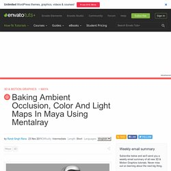 Baking Ambient Occlusion, Color And Light Maps In Maya Using Mentalray