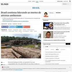 Crimes Ambientais: Brasil continua liderando as mortes de ativistas ambientais