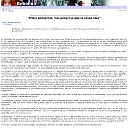 """""""Crisis ambiental, m�s peligrosa que la econ�mica"""""""