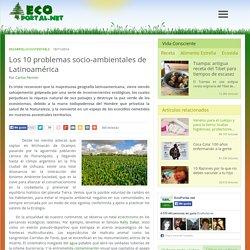 Los 10 problemas socio-ambientales de Latinoamérica