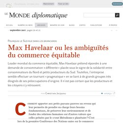 Max Havelaar ou les ambiguïtés du commerce équitable, par Christian Jacquiau