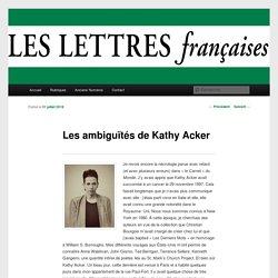 Les ambiguïtés de Kathy Acker - Le site du journal Le site du journal