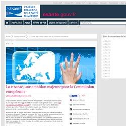 La e-santé, une ambition majeure pour la Commission européenne