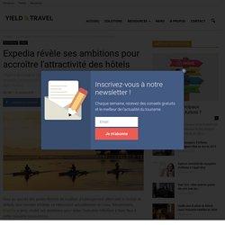 Expedia révèle ses ambitions pour accroître l'attractivité des hôtels