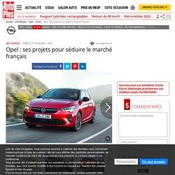 Opel : les ambitions du constructeur allemand sur le marché français