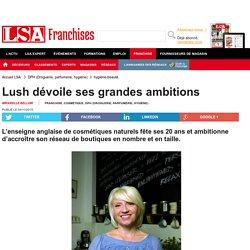 (Vidéo) - Lush dévoile ses grandes convictions