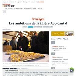 LA MONTAGNE 27/03/17 Les ambitions de la filière Aop cantal