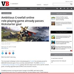 Ambitious Crowfall online role-playing game already passes Kickstarter goal