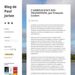 L'AMBIVALENCE DES TRANSITIONS, par François Leclerc – Blog de Paul Jorion