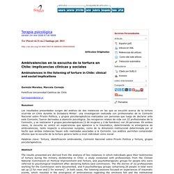 Ambivalencias en la escucha de la tortura en Chile: implicancias clínicas y s...